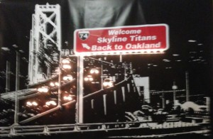Back to Oakland banner from Skyline High School Class of 1974 40th reunion